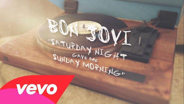 Bon Jovi - Saturday Night Gave Me Sunday Morning (Lyric Video)