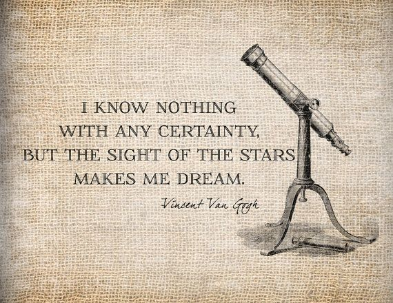 Antique Van Gogh Dreams Stars Quote Telescope Illustration Digital Download for Tea Towels, Papercrafts, Transfer, Pillows, etc No 9001