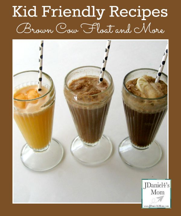 Kid Friendly Recipes- Brown Cow Floats and More