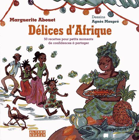 Livre de cuisine africaine : Marguerite Abouet