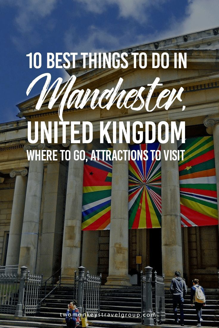 10 Best Things to Do in Manchester United Kingdom – Where to Go Attractions to Visit Manchester has a lot of history and culture and boasts of an incredibly rich industrial heritage. Its museums and art galleries and centres are totally high class, but the best things to do in Manchester offer so much more than the obvious.