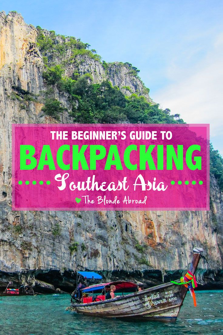 The Beginner's Guide to Backpacking Southeast Asia