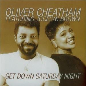 Oliver Cheatham, Jocelyn Brown | Get Down Saturday Night