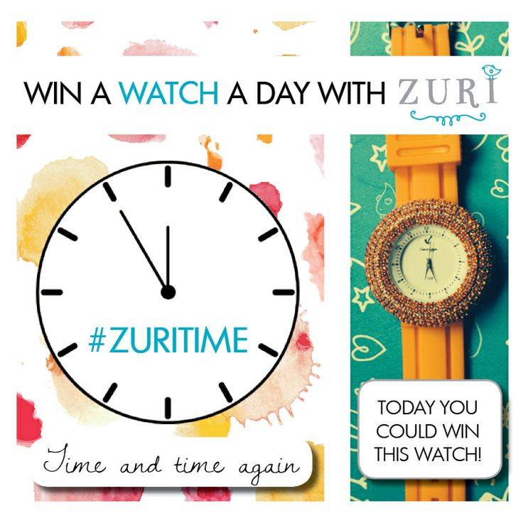 #ZURITIME: WIN a WATCH a day with ZURI. Head over to our Facebook page to enter!