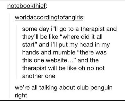 we're all talking about club penguin right? #funny