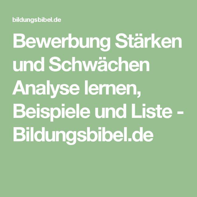 Bewerbung Stärken und Schwächen Analyse lernen, Beispiele und Liste - Bildungsbibel.de