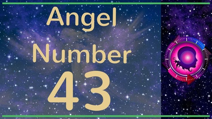 Angel Number 43: The Meanings of Angel Number 43