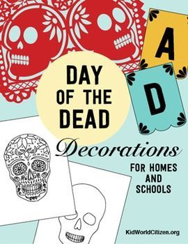 """These themed decorations prepare any classroom or home for Day of the Dead, a holiday that occurs at the end of October/beginning of November. Decorate the classroom with festive """"calavera"""" (skull) bunting, posters, and papel picado. Instructions included!"""