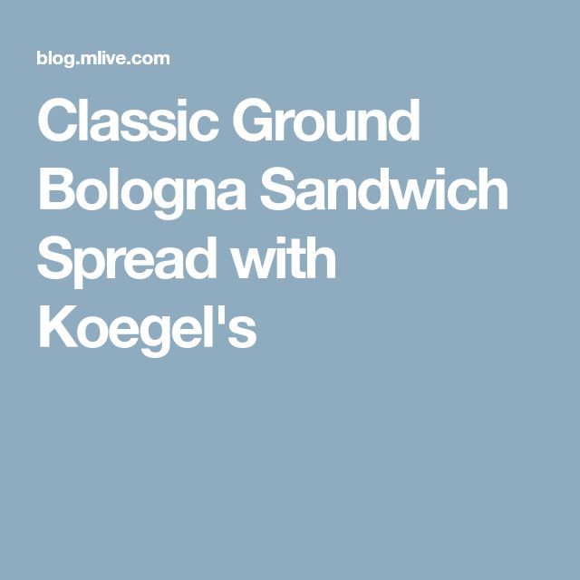 Classic Ground Bologna Sandwich Spread with Koegel's