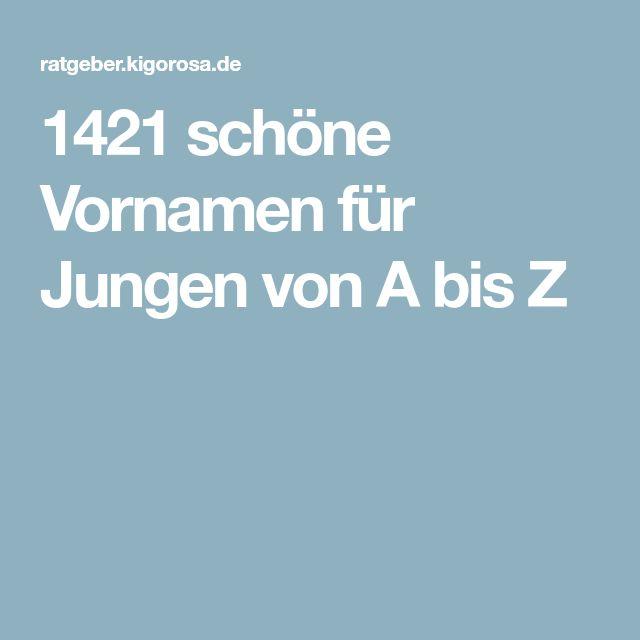 1421 schöne Vornamen für Jungen von A bis Z