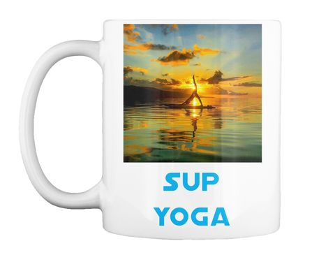 Sup  Yoga White T-Shirt Front