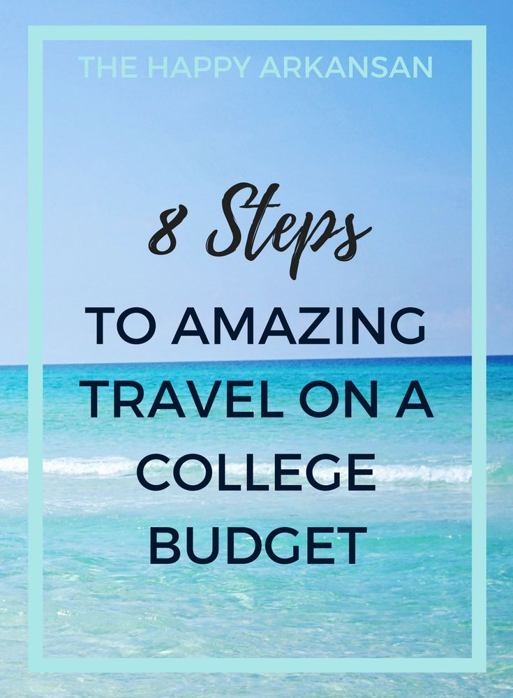 8 Steps To Amazing Travel On A College Budget | College students should be exposed to travel but it is often out of reach because of the price tag. Anna shares her 8 step strategy to having an amazing vacation even on a college budget. This post is perfect for the upcoming Spring Break season, but also any time where colleges students will be traveling.