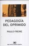 Pedagogía del Oprimido - de Paulo Freire