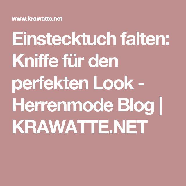Einstecktuch falten: Kniffe für den perfekten Look - Herrenmode Blog | KRAWATTE.NET