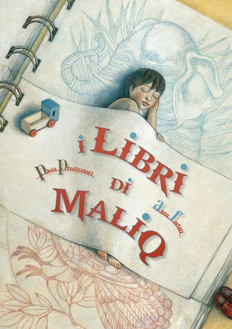 """Anna Forlati, """"I libri di Malq"""", Rizzoli 2013"""
