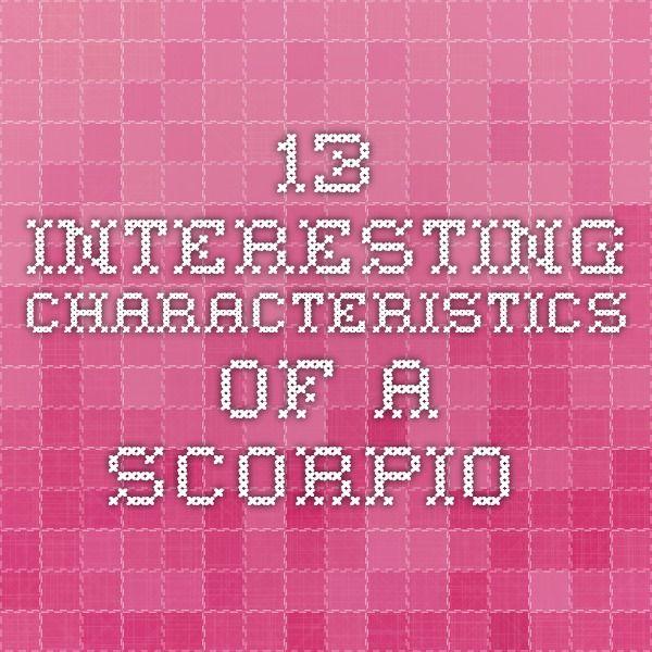13 Interesting Characteristics of a Scorpio...