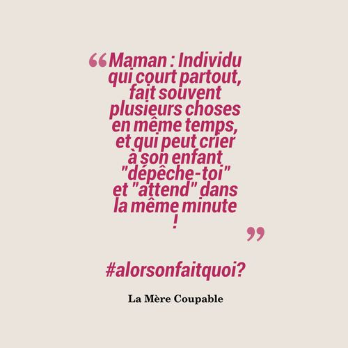 Les 30 Meilleures Citations de La Mère Coupable - https://www.facebook.com/lamerecoupable/