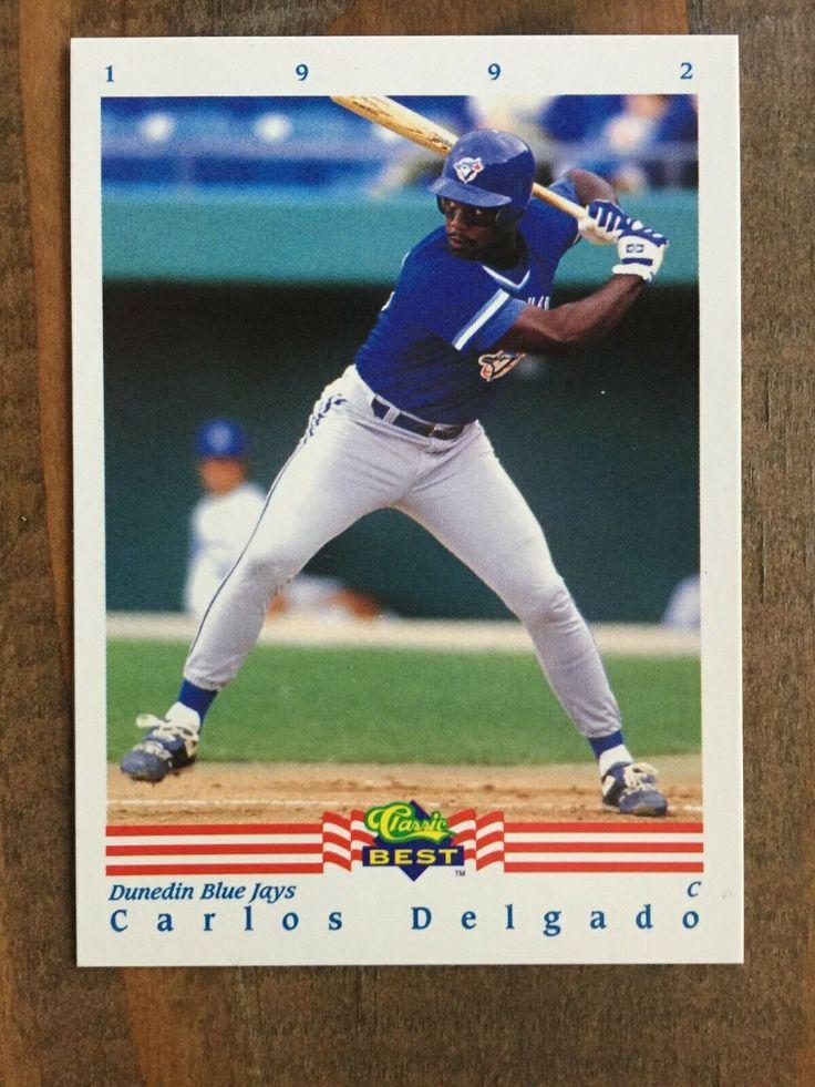 1992 classic best 90 carlos delgado minor league rookie