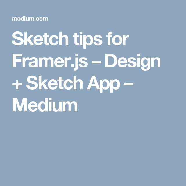 Sketch tips for Framer.js – Design + Sketch App – Medium