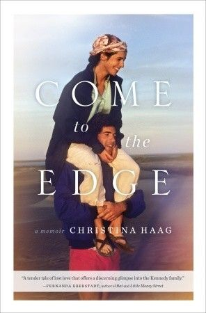 Goodreads   Come to the Edge by Christina Haag