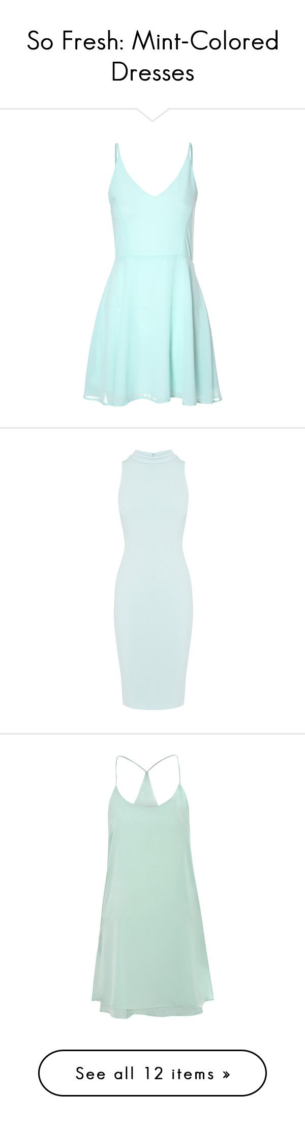 """""""So Fresh: Mint-Colored Dresses"""" by polyvore-editorial ❤ liked on Polyvore featuring mintdress, dresses, vestidos, green, blue green dress, green chiffon dress, skater dress, mint skater dress, blue skater dress and bodycon dress"""