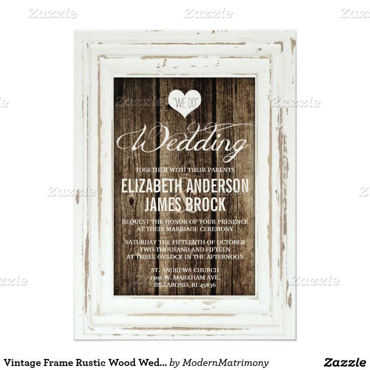 Vintage Frame Rustic Wood Wedding Invitation 1083