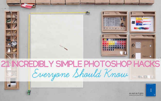 21 Incredibly Simple Photoshop Hacks Everyone Should Know