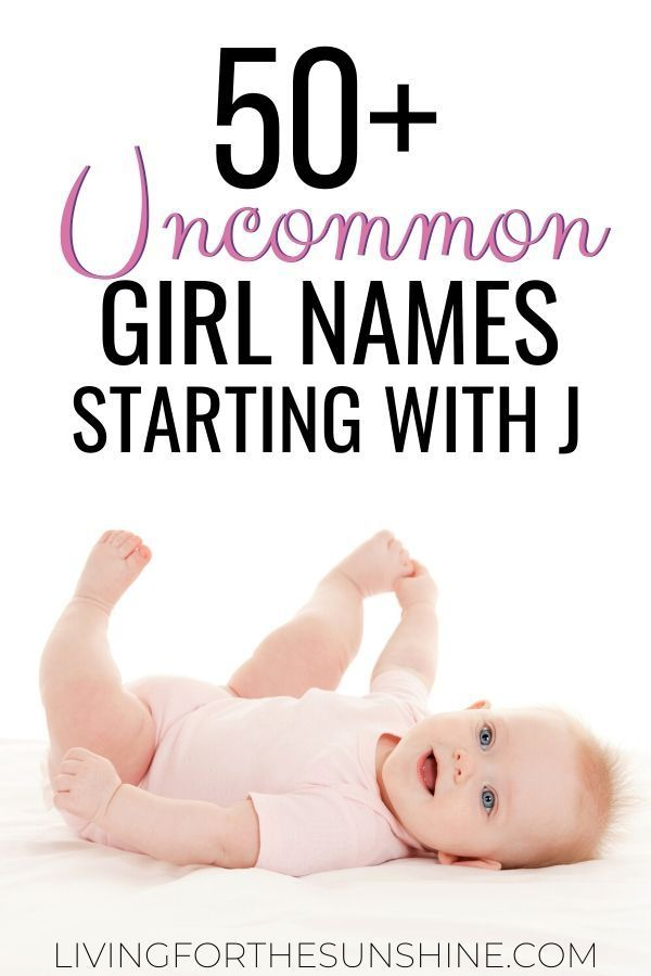 Unique Girl Names That Start With J In 2020 Old Fashioned Baby