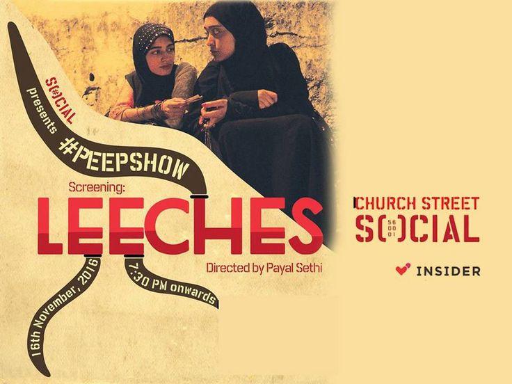 Peepshow by SOCIAL is screening LEECHES Today. Add: 46/1, Cobalt Building, Church Street, Bangalore. Contact: 080-40515253 #Event #Leeches #PeepShow #Social #ChurchStreetSocial #CityShorBengaluru