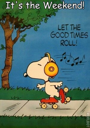 It's the Weekend! Go Snoopy