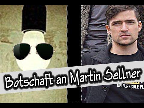 Botschaft an Martin Sellner/ Identitäre Bewegung - YouTube