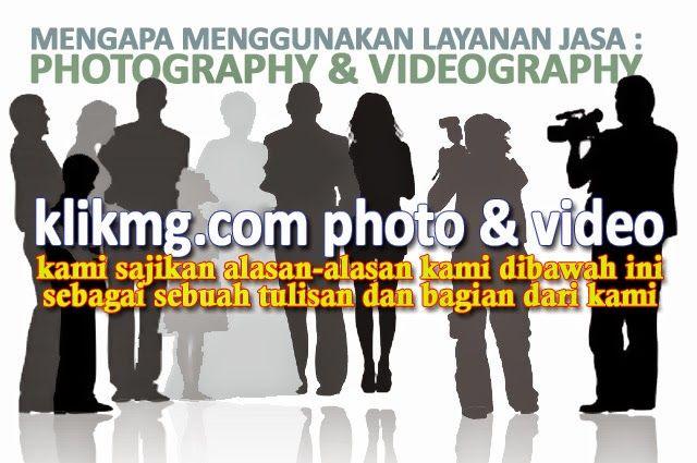 blog.klikmg.com - Rias Pengantin - Fotografi & Promosi Online : Mengapa Menggunakan Jasa Layanan FOTO/VIDEO dari K...