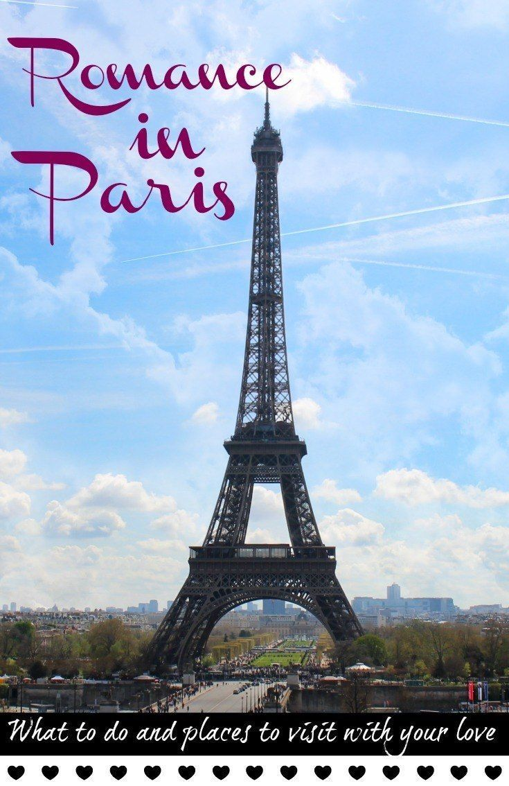 Romantic Things to do in Paris, our favorite spots and places to visit! Travel tips to enjoy a romantic getaway to Paris and celebrate love!   via @loveandroad