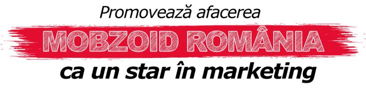 Mobzoid România Marketing - Unelte pentru promovat aplicaţia Mobzoid