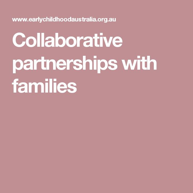 Collaborative partnerships with families