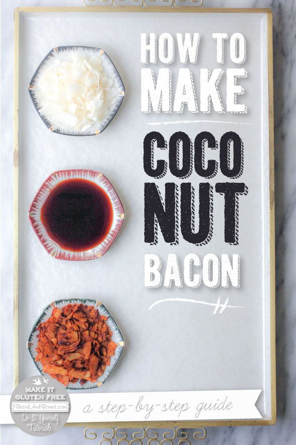How To Make Coconut Bacon {Beard and Bonnet} #glutenfree #vegan