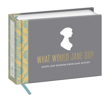 Stuck on a life decision? What would Jane Austen do??