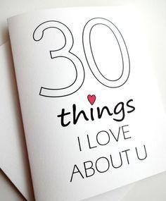 30 Dinge die ich liebe Sie Karte Jubiläum Geburtstag von lilcubby
