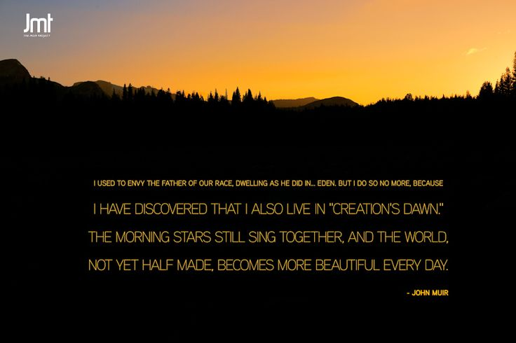 22 Best Images About John Muir Quotes On Pinterest World