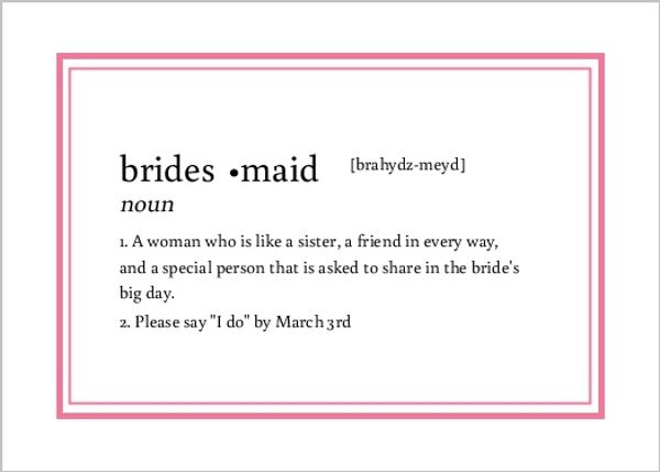 Be my bridesmaid dictionary definitions and bridesmaid on for Forward dictionary
