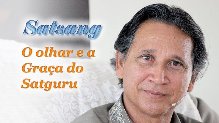 Satsang - O olhar e a Graça do Satguru
