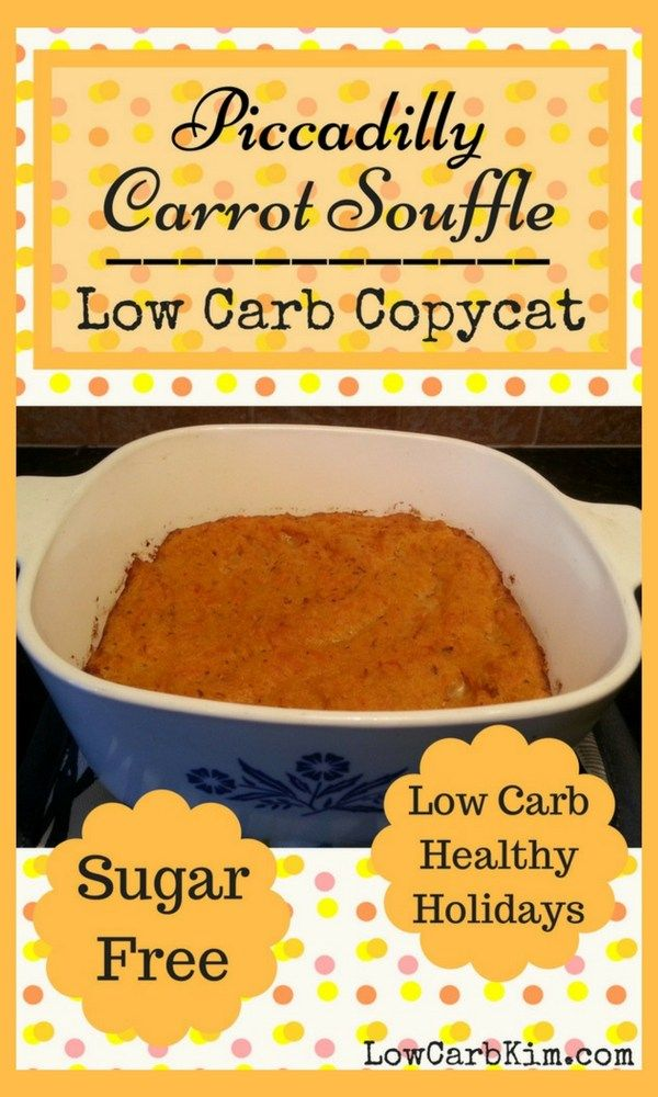 Piccadilly Carrot Souffle ~ Low Carb Copycat ~ Sugar Free
