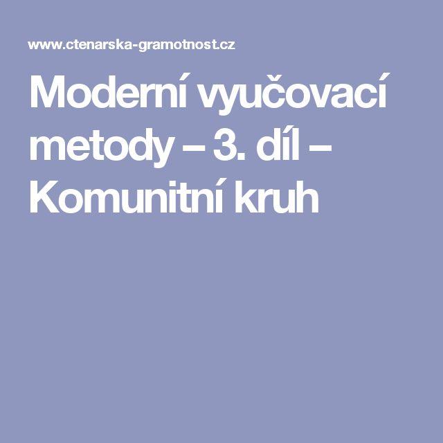 Moderní vyučovací metody – 3. díl – Komunitní kruh