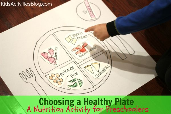 Choosing a Healthy Plate: A Nutrition Activity for Preschoolers by Kristina from Toddler Approved at Kids Activities Blog