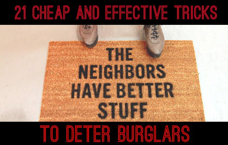 21 Cheap And Effective Tricks To Keep Your Home Safe