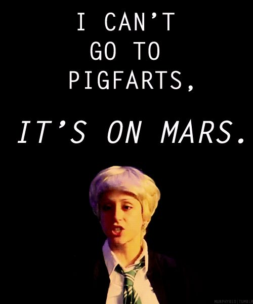 """Pigfarts is real. 