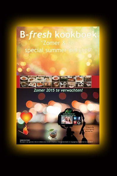E-book (.pdf): 'Zomer & zo: special summer delights' | B-freshwebshop.com  Hier te bestellen: http://www.b-freshwebshop.com/a-39537003/zomer-zo-special-summer-delights/e-book-pdf-zomer-zo-special-summer-delights