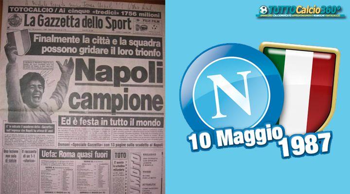 10 Maggio 1987 | Il Napoli è CAMPIONE D'ITALIA
