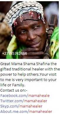 Assalamu Alaikum.  We are Muslim healers around the world  Gifted with power to solve & heal   Am sangoma..mama Shama And Sheikh Buru ,.. a Traditional Spiritual Healer and palm Reading Specialist. My gift of healing goes a long way back from childhood. My call to heal people overcome all their problems has changed thousands of people across the world. From political leaders, Business People, Families and Individuals. Come and Experience the power of healing..,muthi ,..etc  call me on……