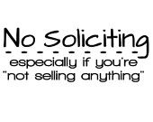 """Items similar to No Soliciting Especially if You're Not Selling Anything - No Soliciting Funny Vinyl Decal - No Soliciting Sign -7.5"""" x 3"""" on Etsy"""